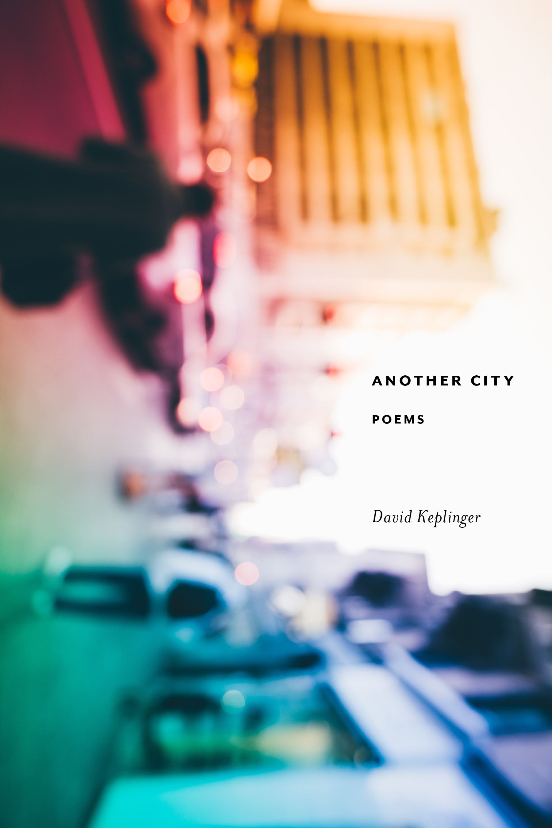 David Keplinger's Another City