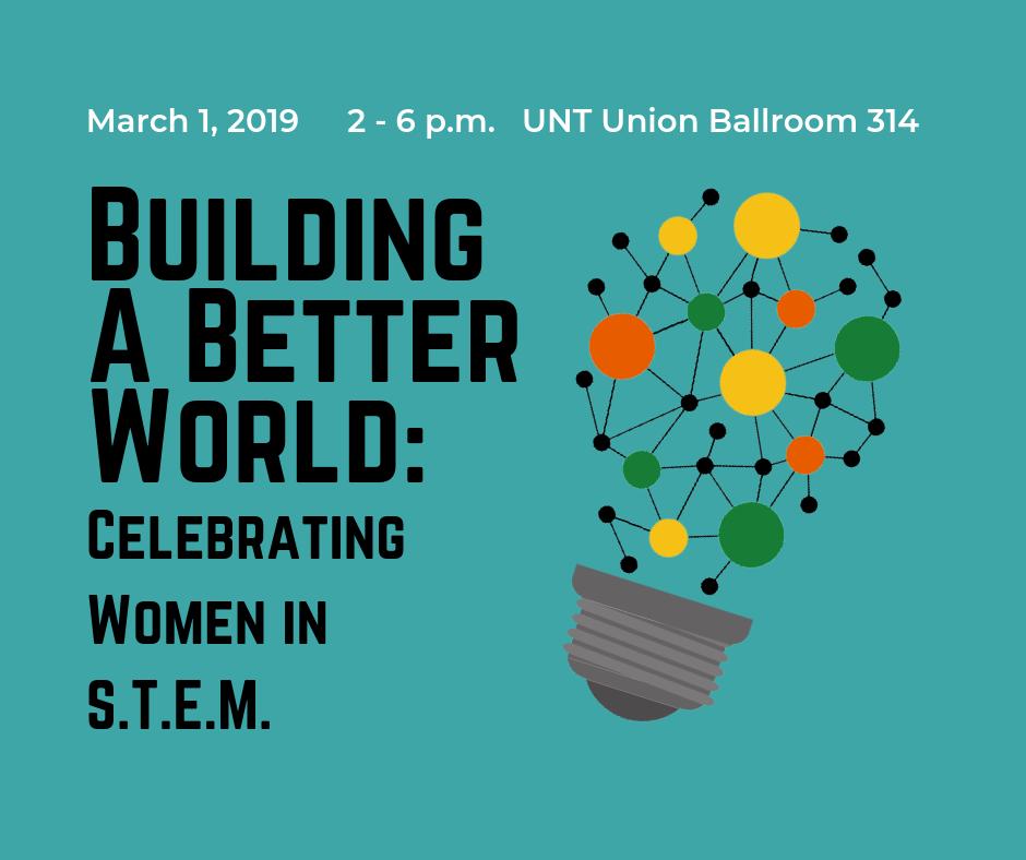 Building a Better World: UNT Celebrates Women in STEM