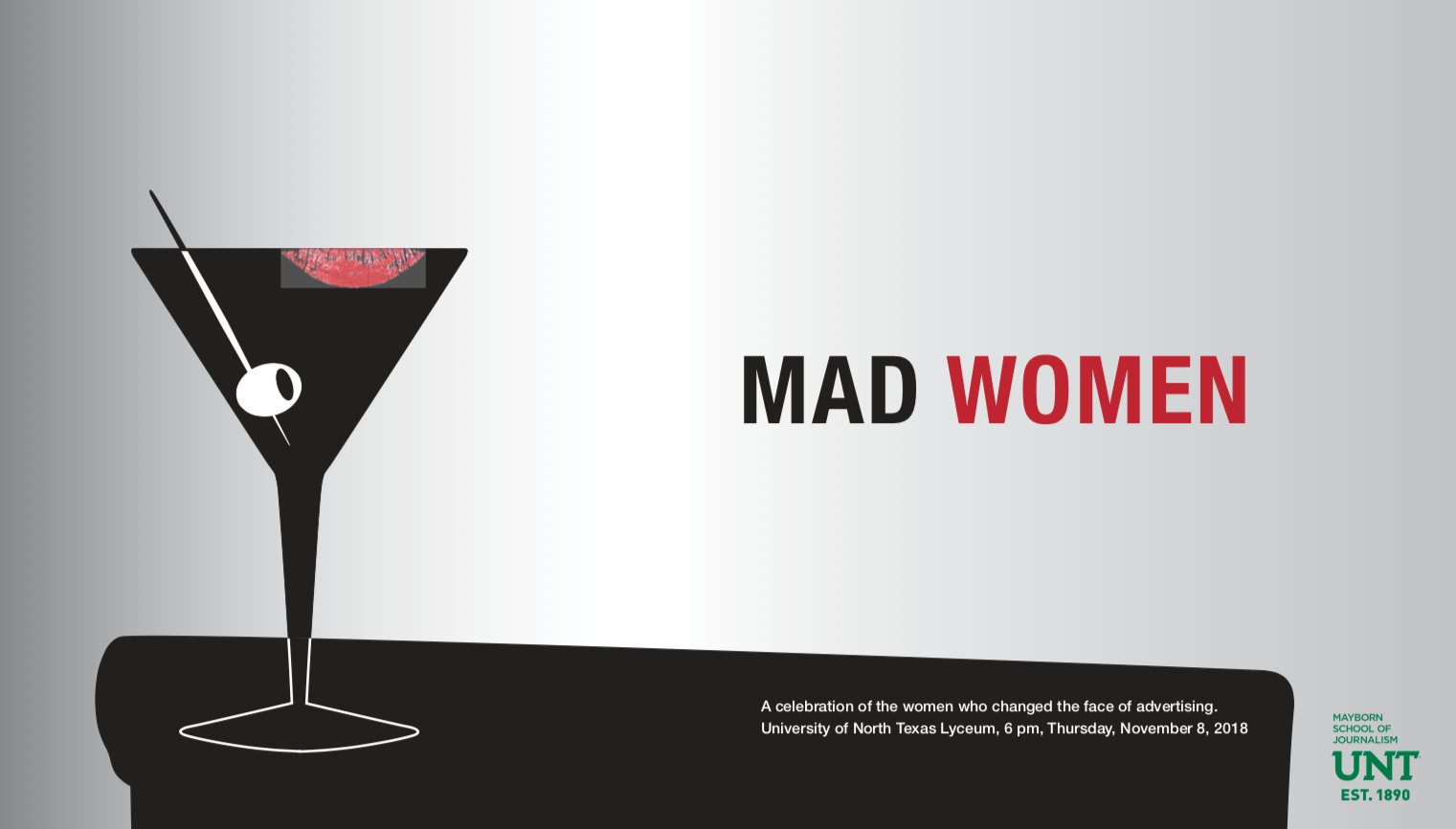 It's not just Peggy Olsen anymore. Modern Mad Women head to UNT Nov. 8.